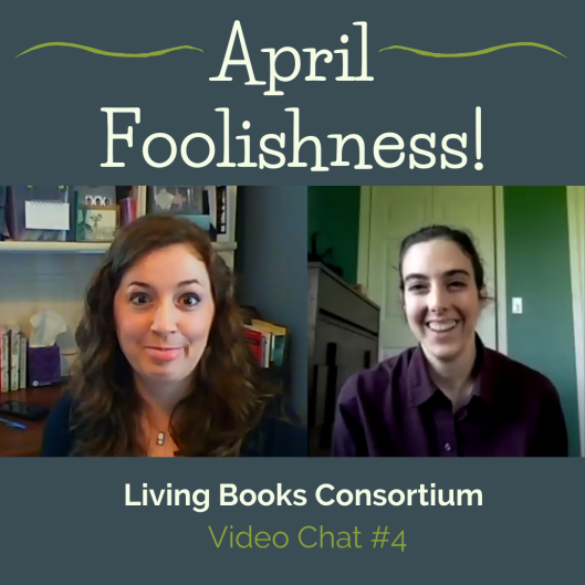 living books april fools homeschool literature